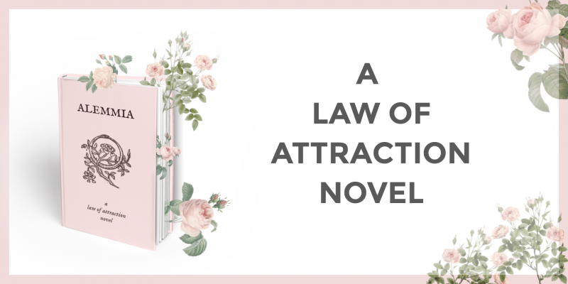 Alemmia - a law of attraction novel