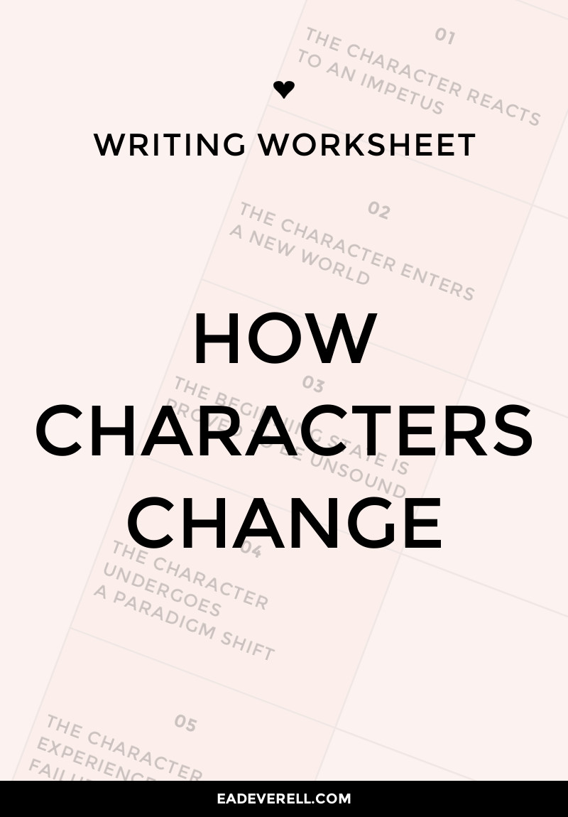 How Characters Change & Why