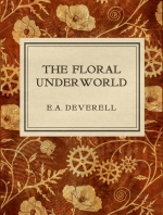 The Floral Underworld