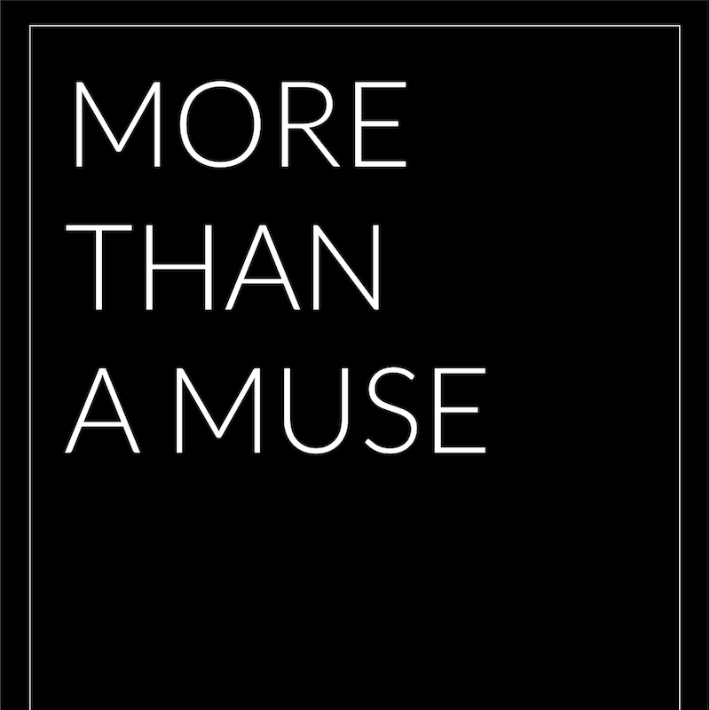 More Than a Muse