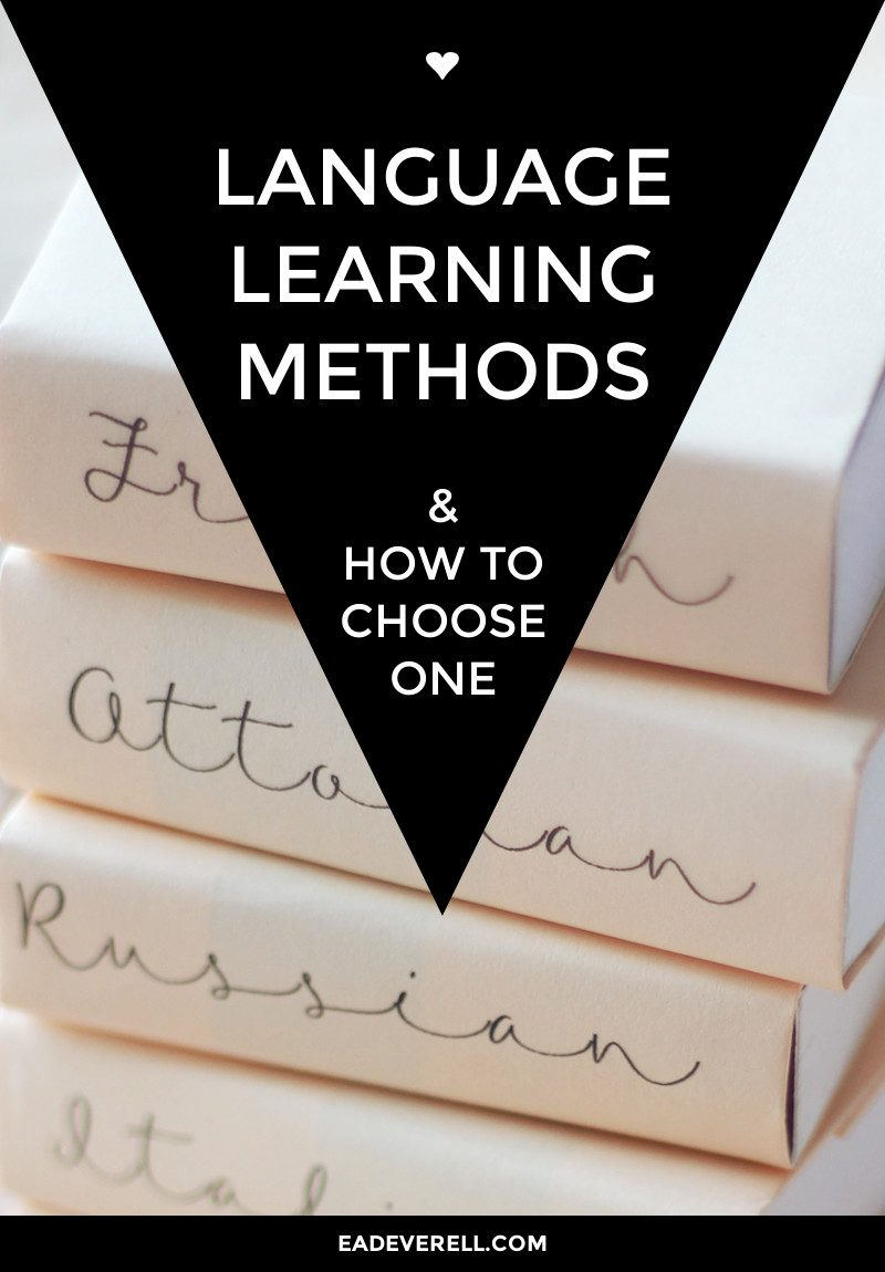 Language Learning Methods * How to Choose the one that's right for you
