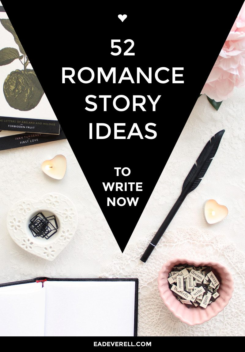 Romance story ideas - prompts for writing romance plots or subplots