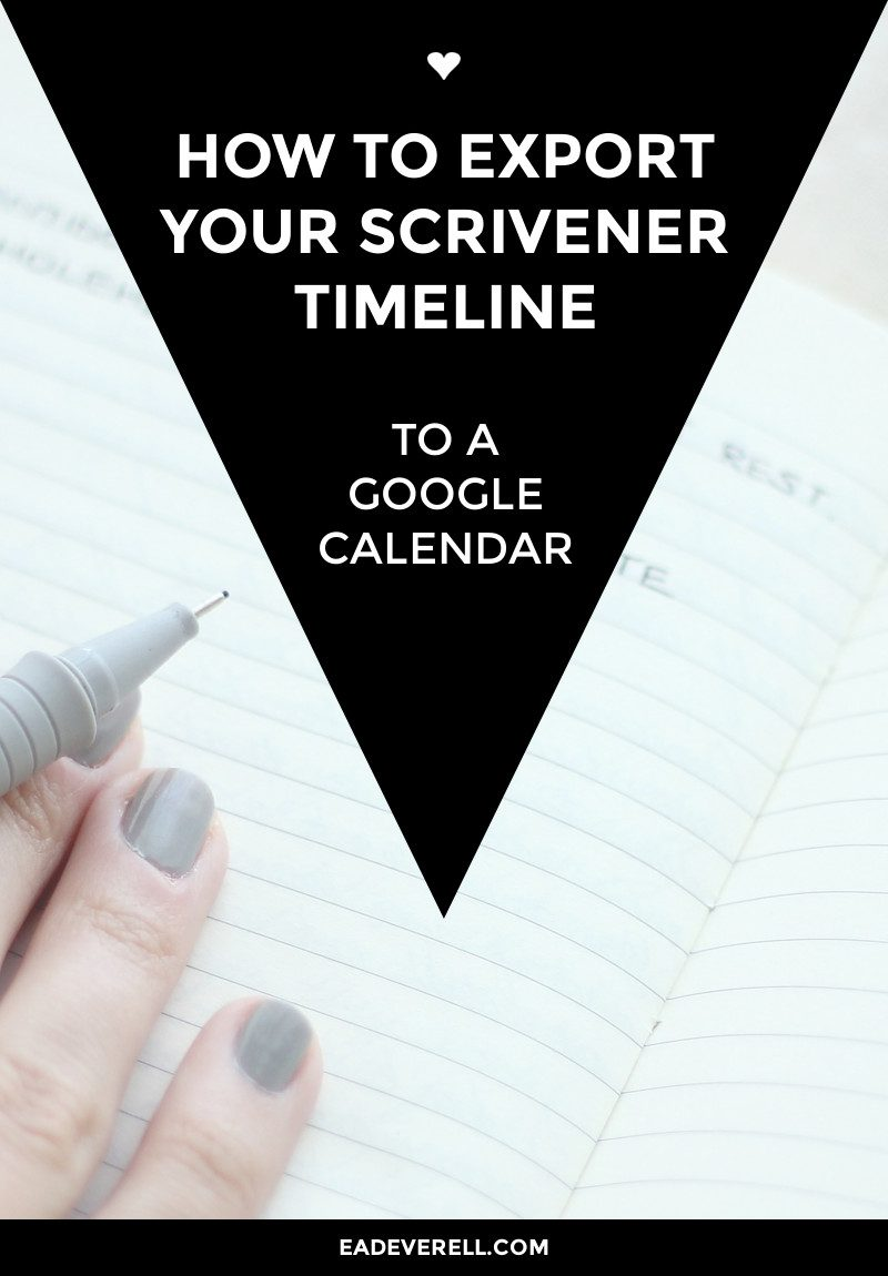 How to Export Your Scrivener Timeline to Google Calendar