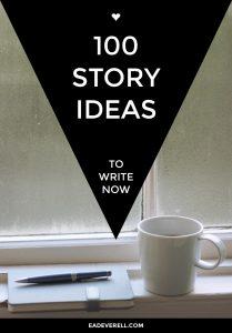 100 Story Ideas