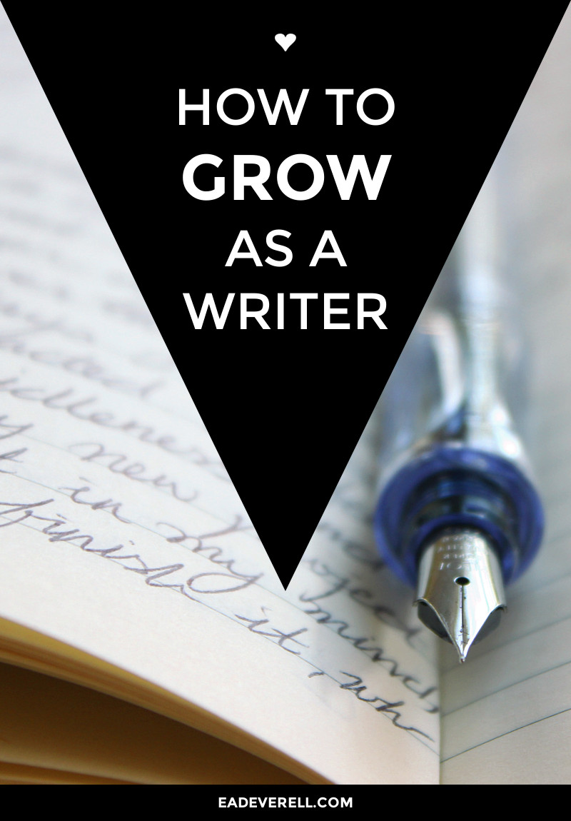 how have you grown as a writer