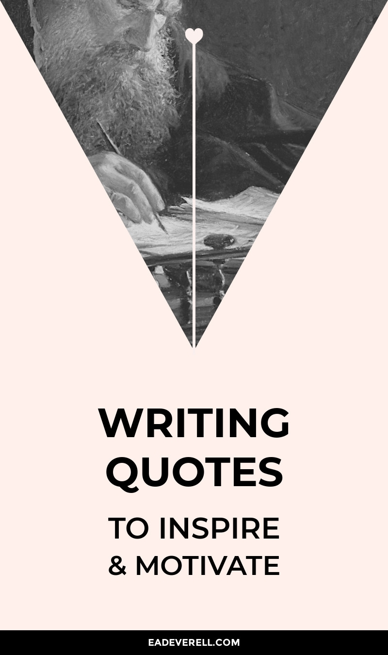 Writing Quotes to Inspire & Motivate
