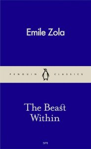 The Beast Within - Emile Zola